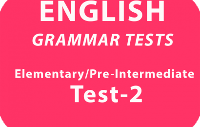 English Grammar Tests Elementary /Pre-intermediate* Test 2  online