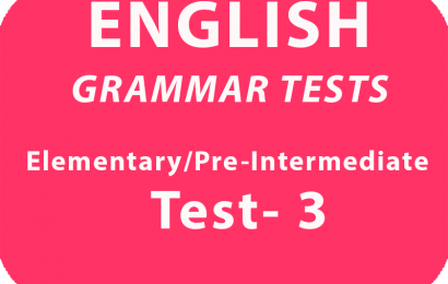 English Grammar Tests Elementary Pre-Intermediate Test 3 online