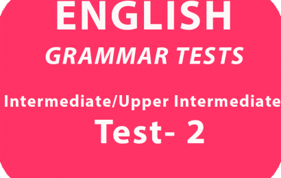 English Grammar Tests Intermediate/Upper Intermediate Test 2 online