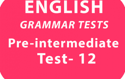 English Grammar Tests Pre-Intermediate Test 12 online