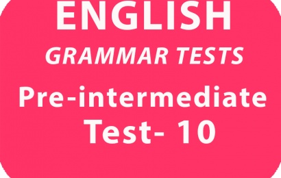 English Grammar Tests Pre-Intermediate Test 10 online