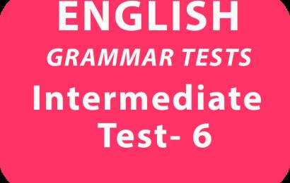 English Grammar Tests Intermediate Test 6 online