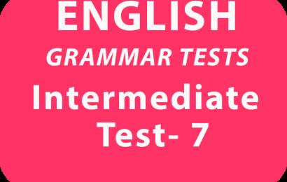 English Grammar Tests Intermediate Test 7 online